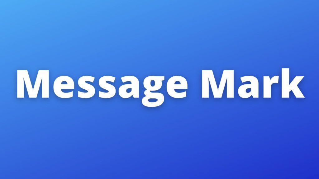 Message Mark
